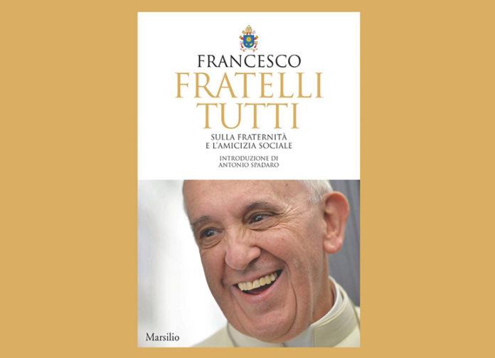 Fratelli Tutti Enciclica Papa Francesco